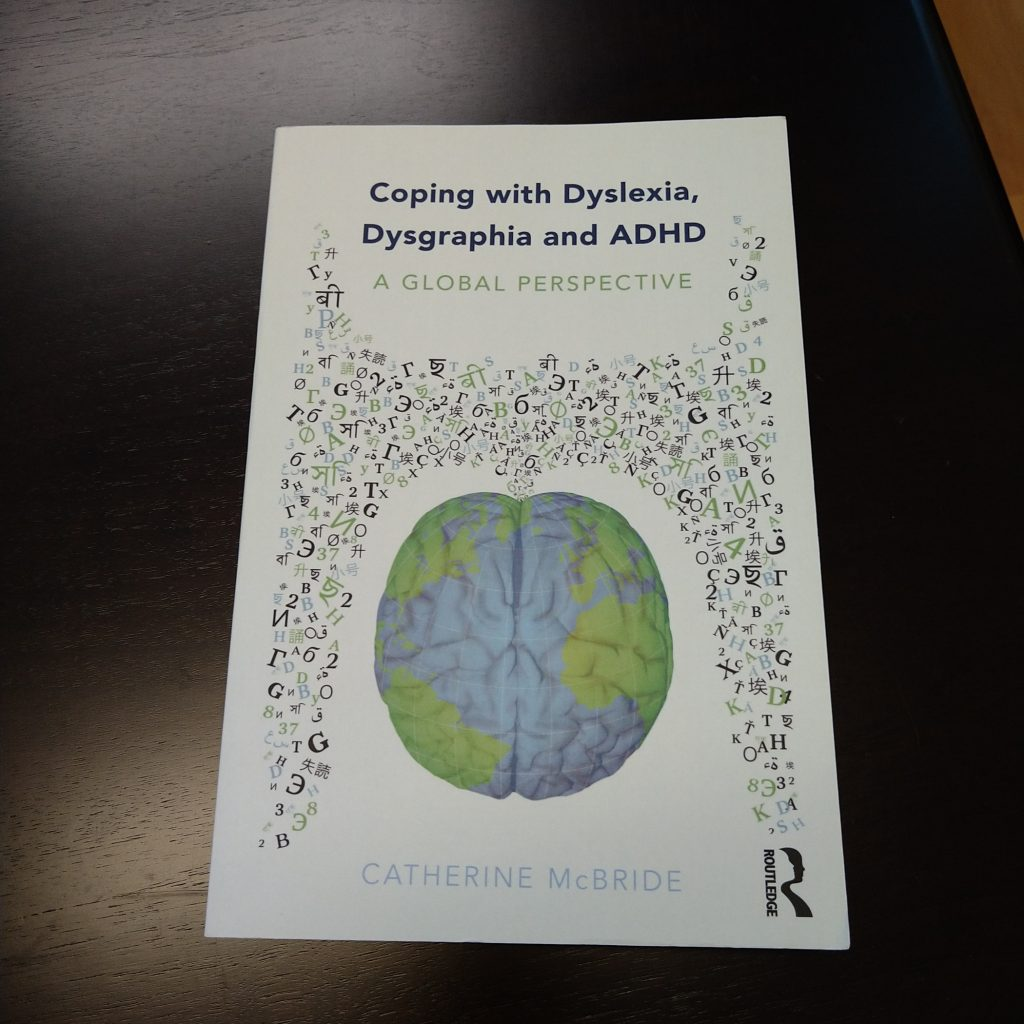 Coping with Dyslexia, Dysgraphia and ADHA
